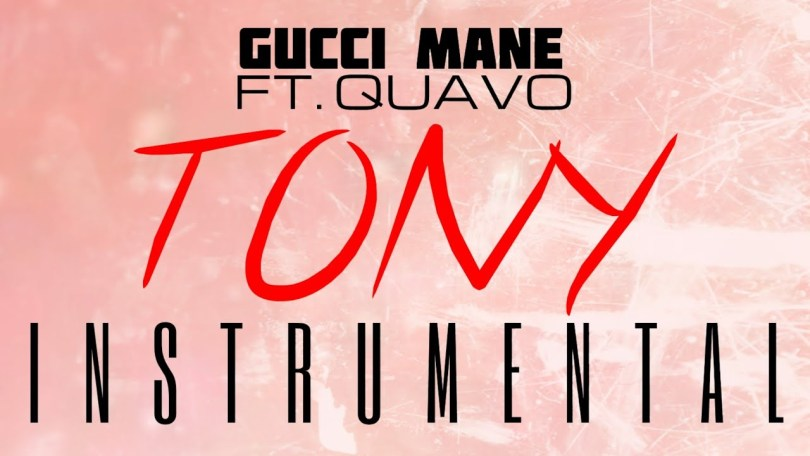 Gucci Mane ft. Quavo - Tony (Instrumental)