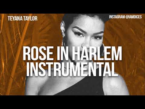 teyana taylor roses in harlem instrumental