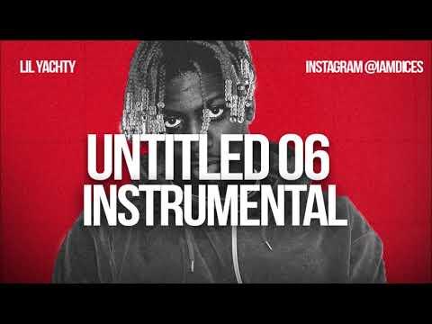 Lil Yachty untitled 06 ft Youndboy instrumental