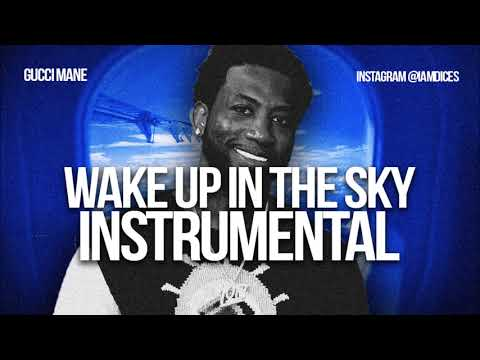 Gucci Mane Wake Up in the Sky ft Bruno Mars Instrumental