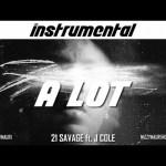 21 savage a lot instrumental download ft jcole