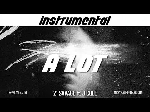21 savage a lot instrumental download ft jcole