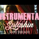 Rich The Kid Splashin Instrumental