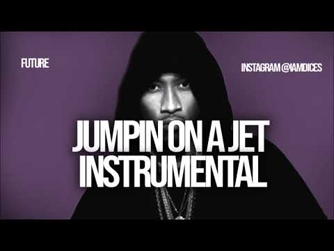 Future Jumpin on a jet instrumental