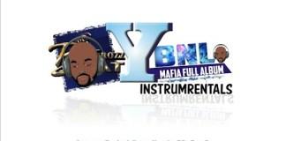YBNL Mafia Full Album Instrumental