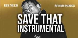Rich The Kid Save That Instrumental