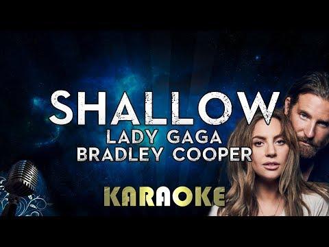 Lady Gaga Bradley Cooper Shallow Karaoke Instrumental