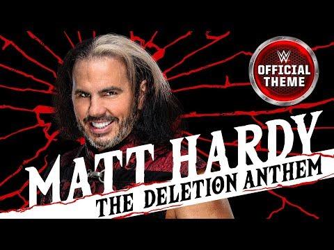 Matt Hardy The Deletion Anthem