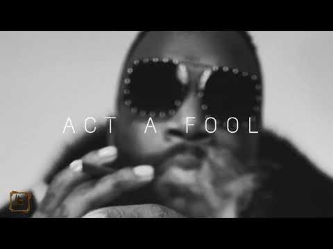 Rick Ross Act A Fool (Instrumental)