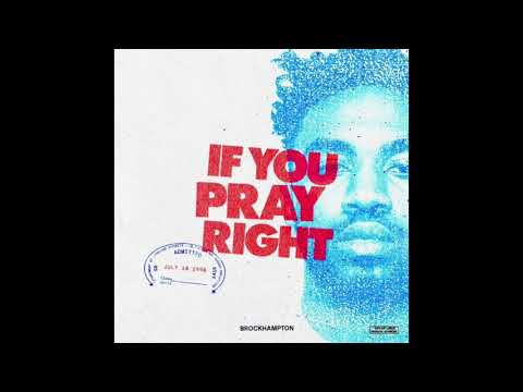 BROCKHAMPTON If You Pray Right Instrumental
