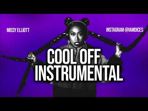 Missy Elliott Cool Off Instrumental