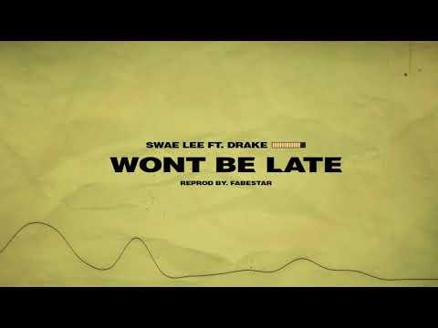 Swae Lee - Won't Be Late ft. Drake Instrumental
