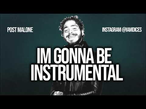 Post Malone Im Gonna Be Instrumental