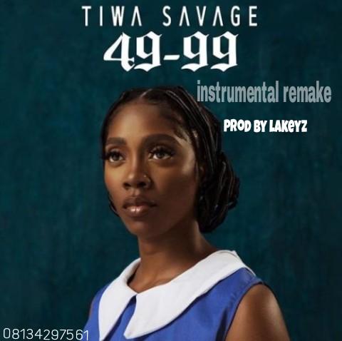 Tiwa Savage 49-99 Instrumental