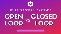 What is Control Systems? Open loop vs Closed loop Control System | PLC Ladder Logic implementation