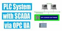How to communicate a PLC system with SCADA via OPC UA?