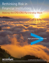 Rethinking Risk in Financial Institutions Making the CFO-CRO Partnership Work