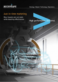 Just-in-time marketing: How insurers can cut costs while boosting effectiveness