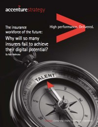 The insurance workforce of the future: Why will do many insurers fail to achieve their digital potential?
