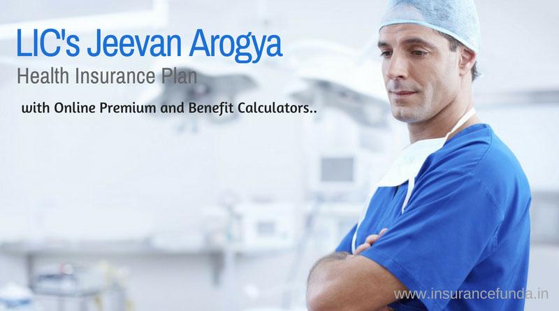 LIC Jeevan Arogya table 904 all details with premium and benefit calculators.