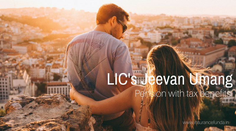 LIC Jeevan Umang all details with premium and benefit calculators