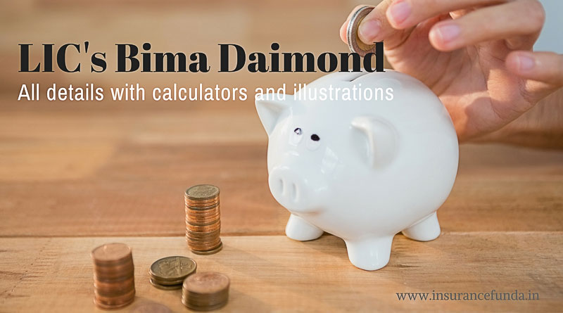 LIC's Bima Diamond all details with premium and benefit calculators