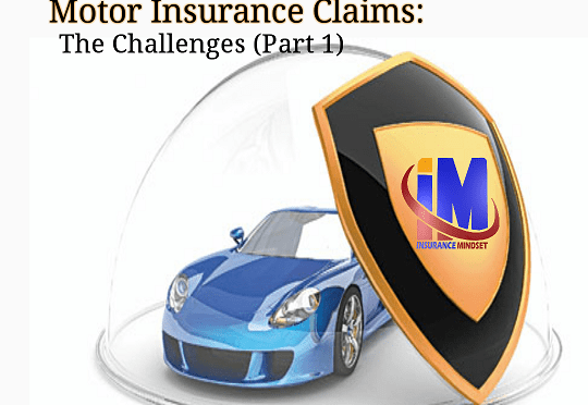 THE CHALLENGES WITH MOTOR CLAIMS ADJUSTMENT (PT.1)