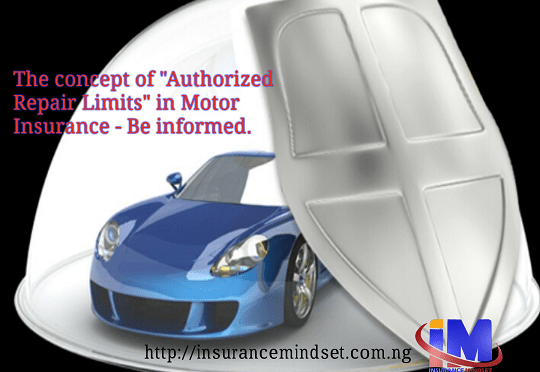 AUTHORIZED REPAIR LIMIT IN MOTOR INSURANCE – MEANING & IMPLICATION