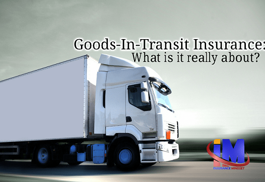 Understanding Goods In Transit Insurance (Part 1)