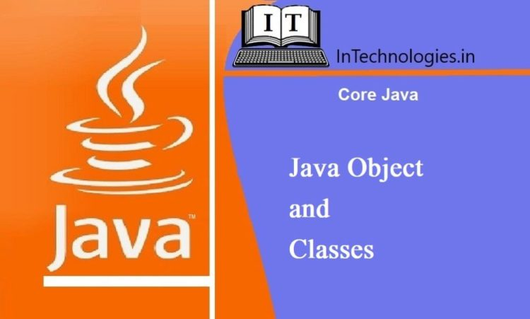 Java Object and Classes