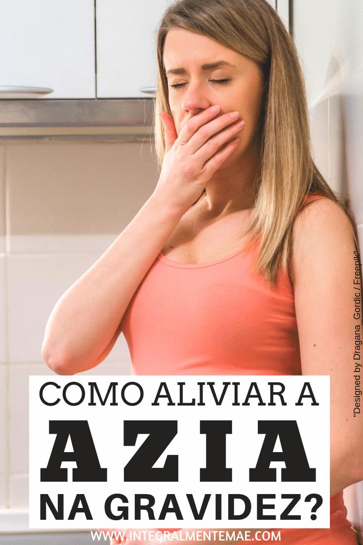 Como aliviar a azia na gravidez – pin