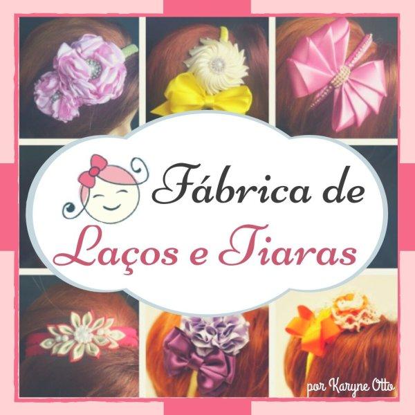FABRICA DE LAÇOS E TIARAS