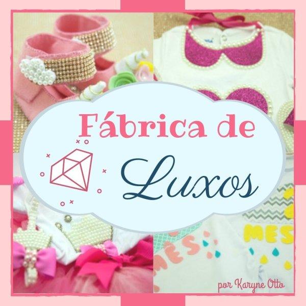 FABRICA DE LUXOS