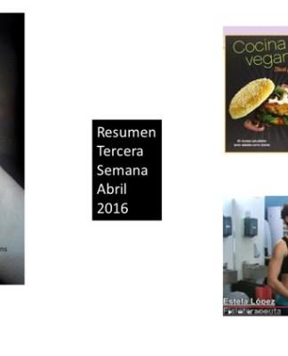Resumen Tercera Semana Abril 2016