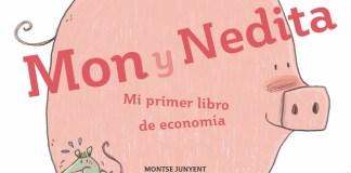Mon y Nedita ¿De dónde sale el dinero?