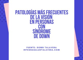 Patologías más frecuentes de la visión en personas con síndrome de down
