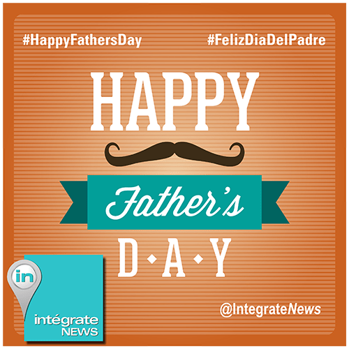 Father Day Integrate News June copy