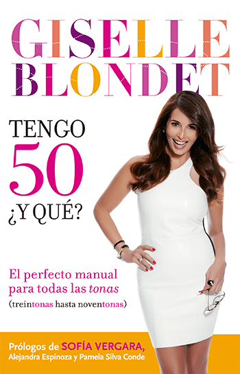 Giselle blondet tengo 50 miami integrate news bookcover portada