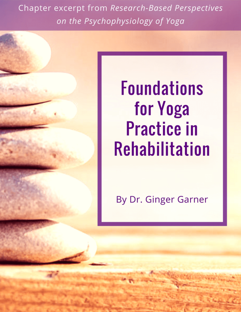 Foundations for Yoga Practice in Rehabilitation