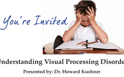 Upcoming Event: Understanding Visual Processing Disorder