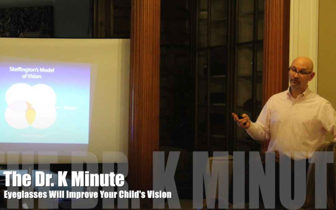 The Dr. K Minute: Does Your Child Need Glasses?