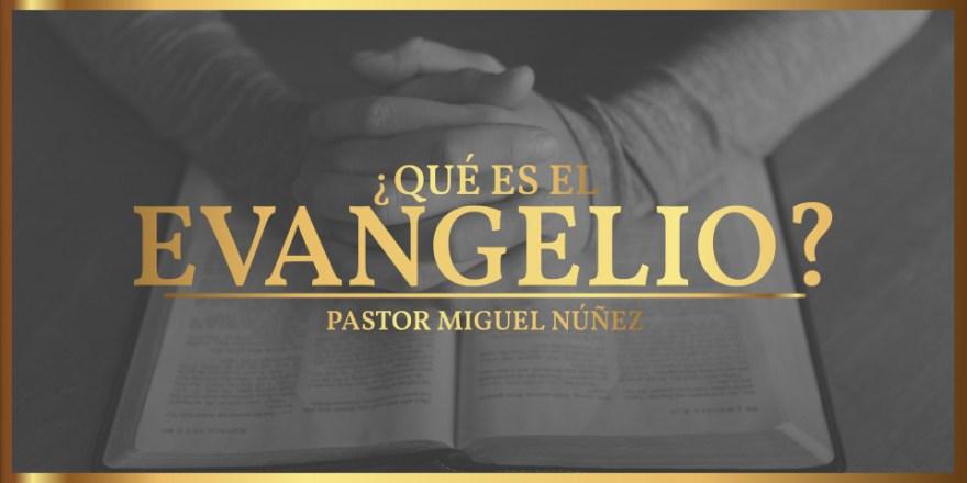 que-es-el-evangelio