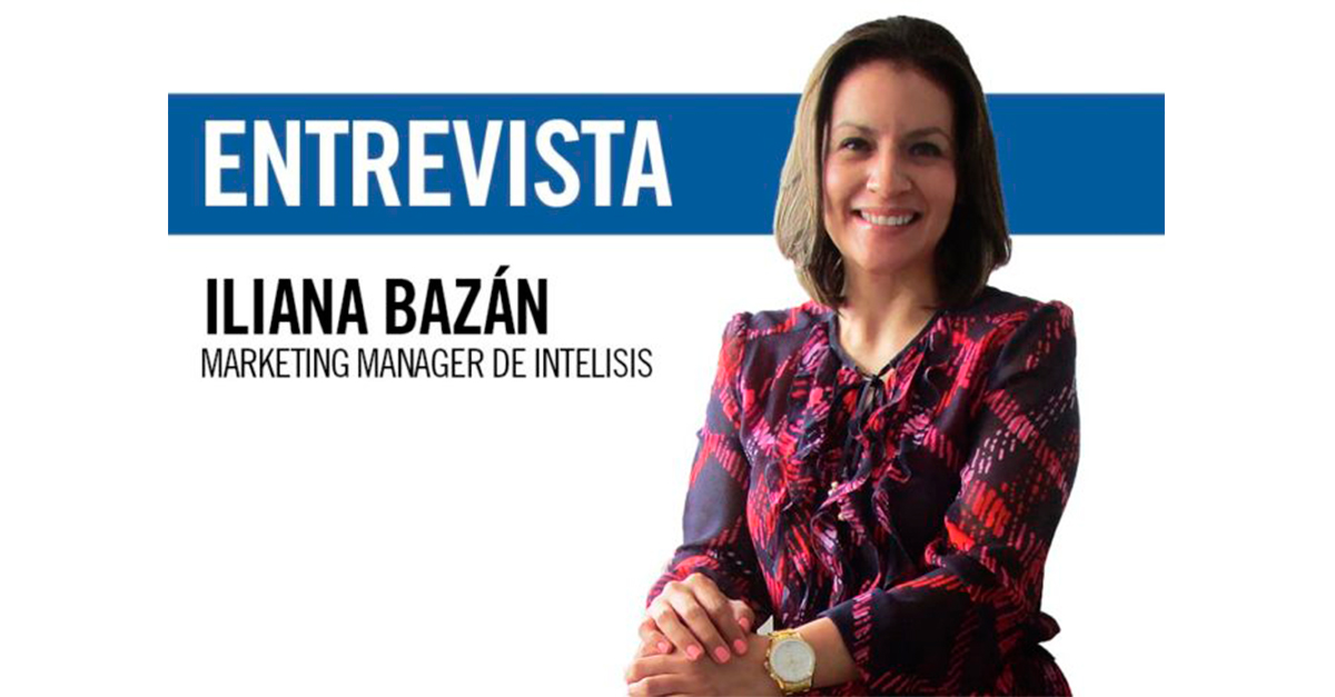 Iliana-Bazán-marketing-manager-de-intelisis-696x487
