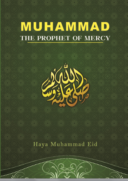 Muhammad: The Prophet of Mercy