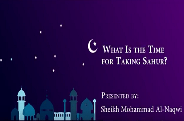 What Is the Time for Taking Sahur?