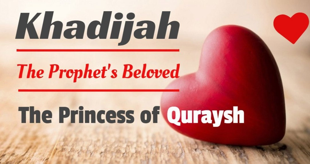 Khadijah: An Example for a Righteous Woman Serving Islam