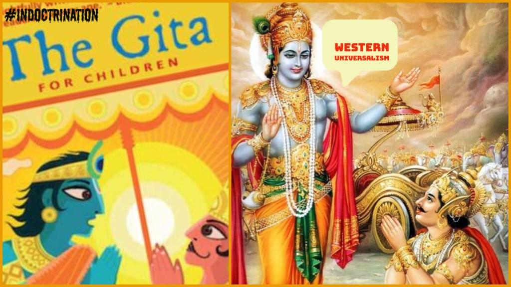 Indoctrinating #WesternUniversalism using the Gita