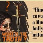 Coward Hindus or Failed Islam in India ?