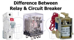 Read more about the article Difference between Relay & Circuit breaker