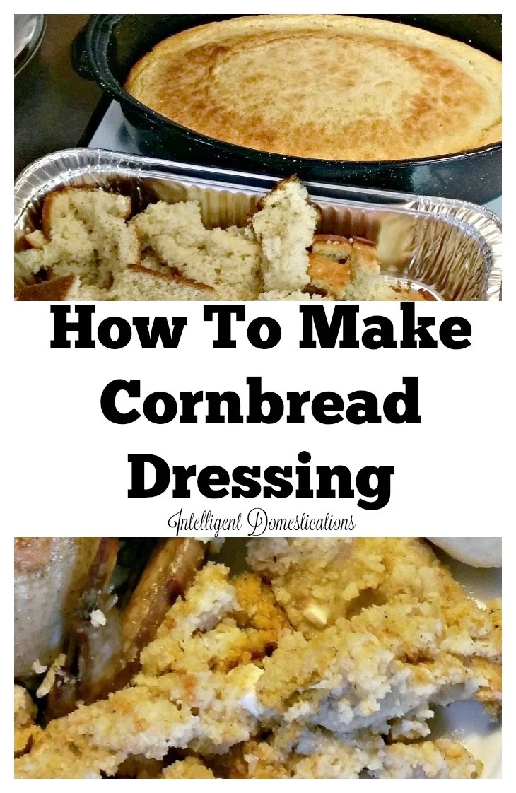 how-to-make-cornbread-dressing-free-printable-recipes-at-intelligentdomestications-com